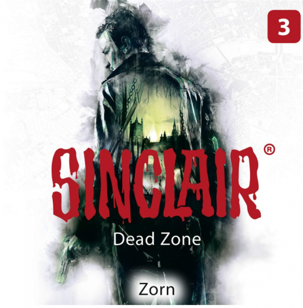 "Sinclair - Dead Zone - CD 03 ""Zorn"""
