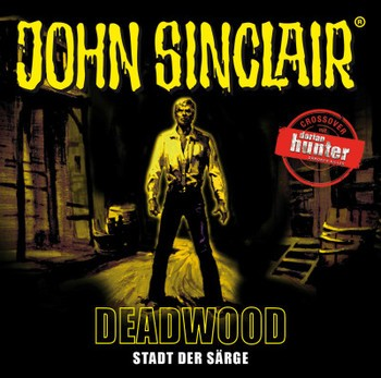 John Sinclair - DEADWOOD - Stadt der Särge - CD SE11